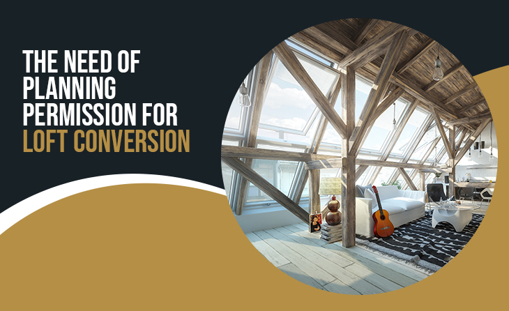 The Need of Planning Permission for Loft Conversion